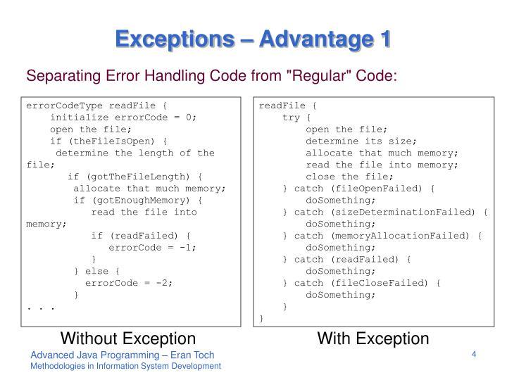 Exceptions – Advantage 1