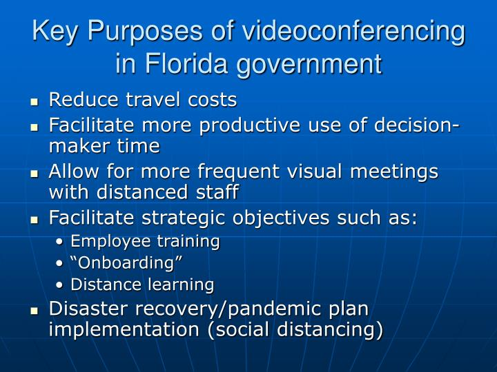 Key Purposes of videoconferencing in Florida government