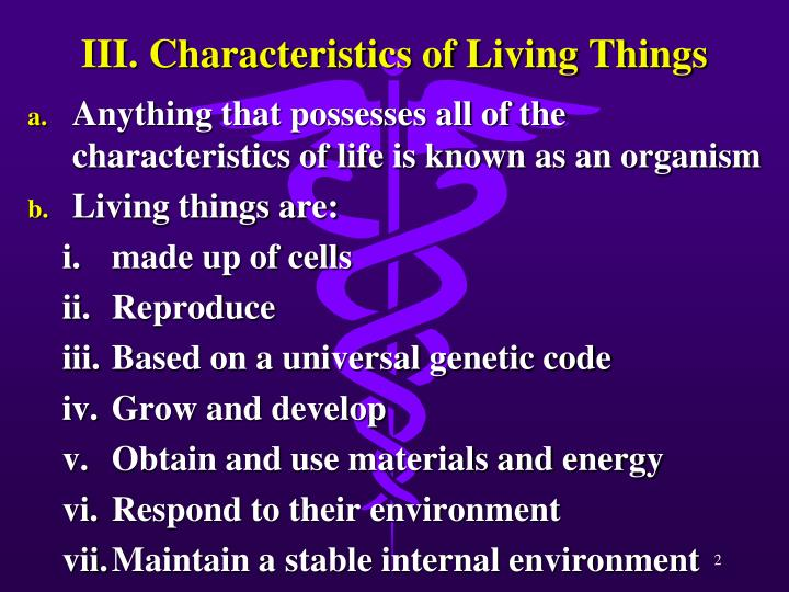 III. Characteristics of Living Things