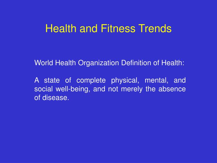 Health and Fitness Trends