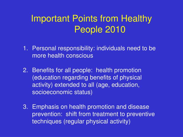 Important Points from Healthy People 2010