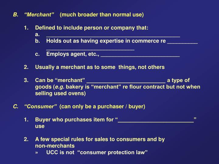 "B. ""Merchant"""