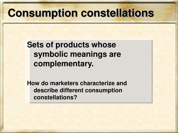 Consumption constellations