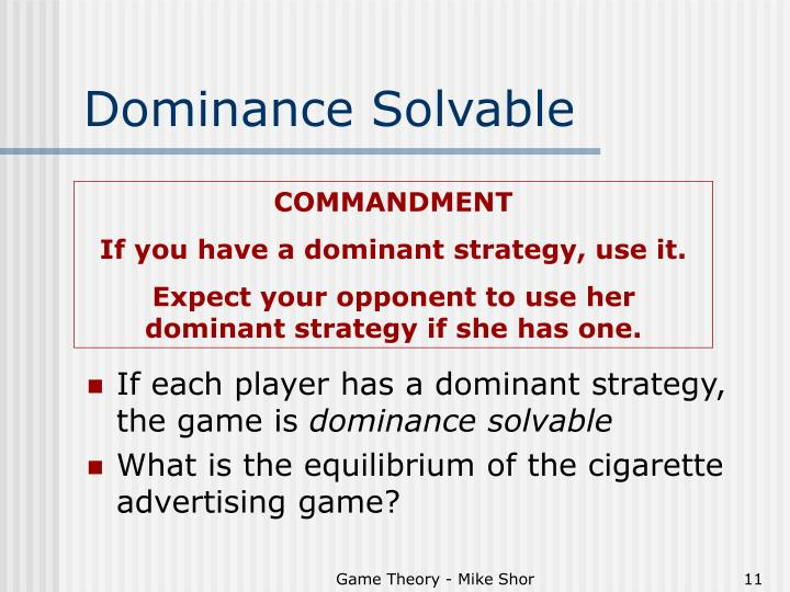 Dominance Solvable