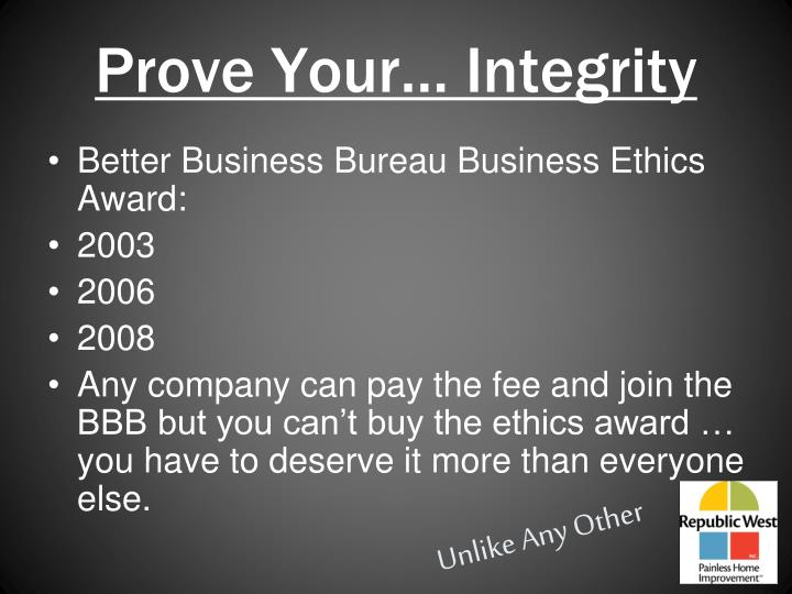 Prove Your… Integrity