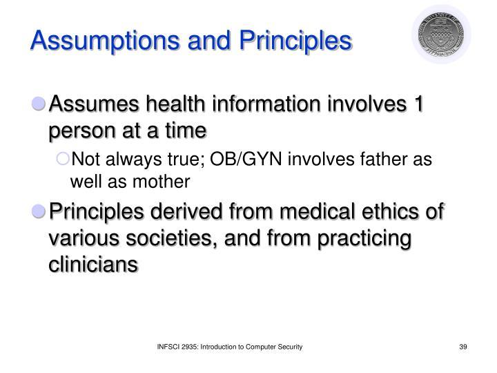 Assumptions and Principles