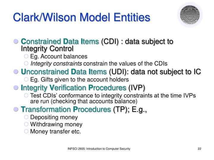 Clark/Wilson Model Entities