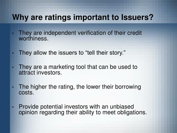 Why are ratings important to Issuers?