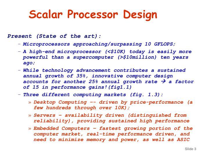 Scalar Processor Design