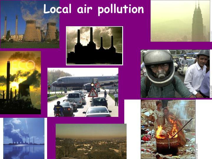 Local air pollution