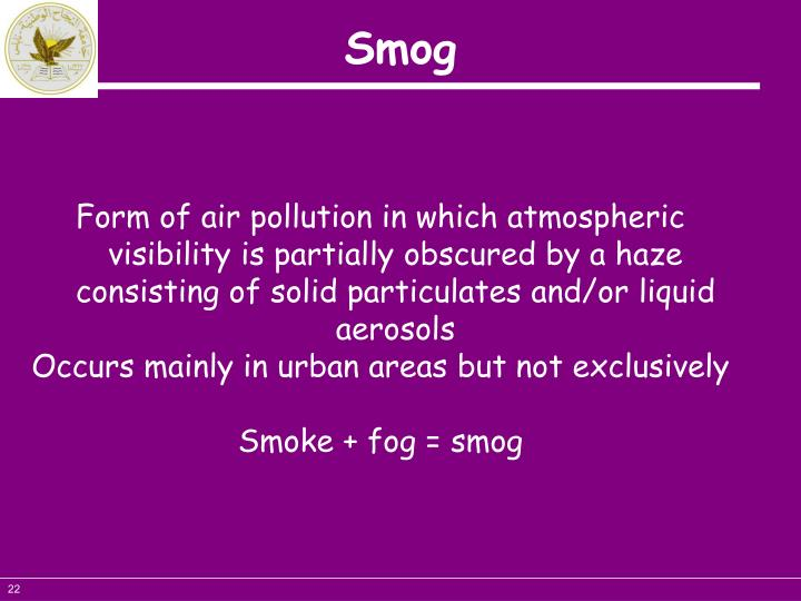 Form of air pollution in which atmospheric visibility is partially obscured by a haze consisting of solid particulates and/or liquid aerosols