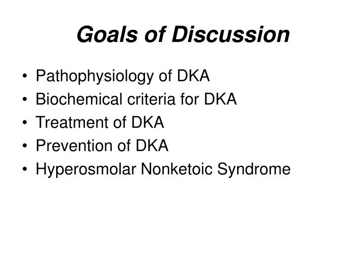 Goals of Discussion