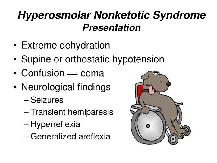 Hyperosmolar Nonketotic Syndrome