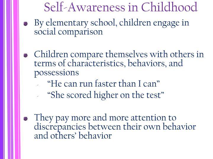 Self-Awareness in Childhood