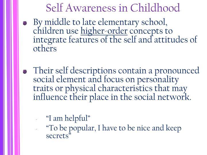 Self Awareness in Childhood