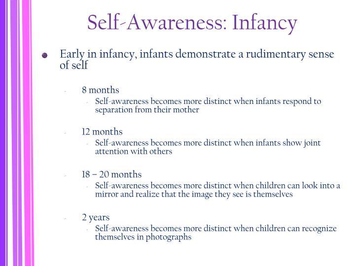Self-Awareness: Infancy