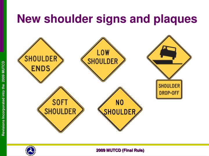 New shoulder signs and plaques