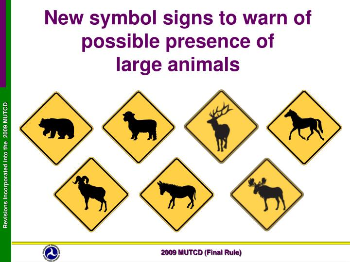 New symbol signs to warn of possible presence of