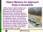 object markers for approach ends of guardrails