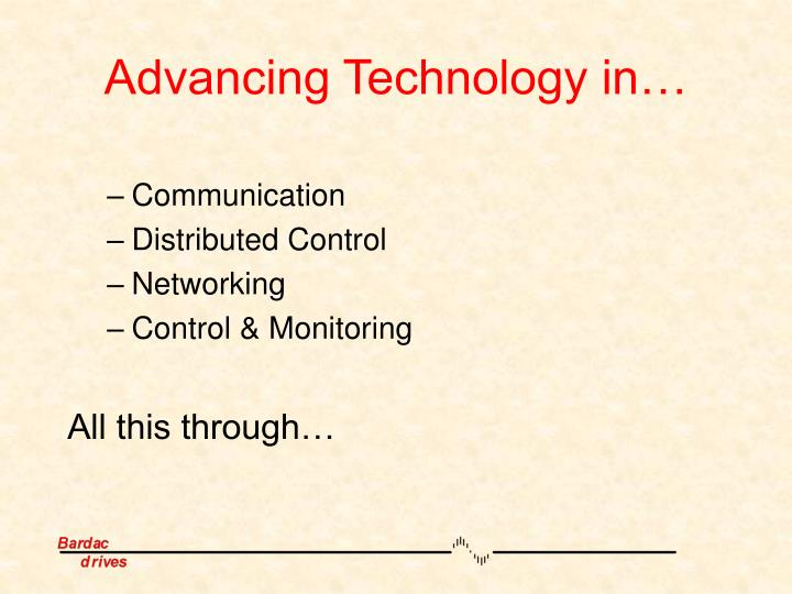 Advancing Technology in…