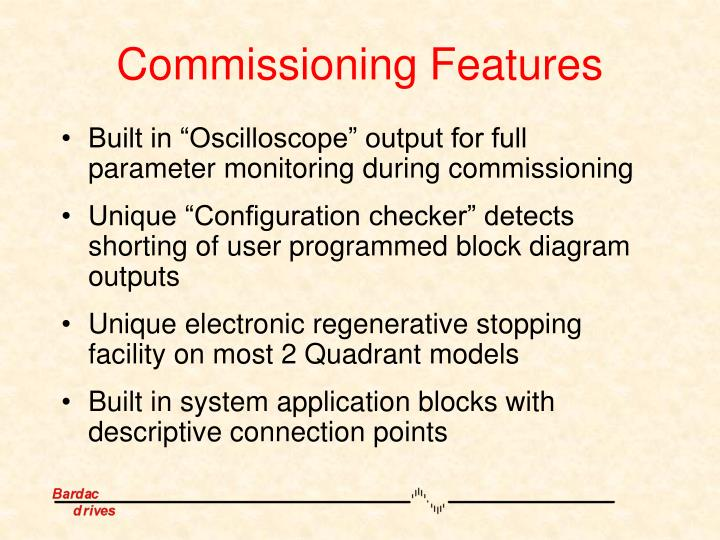 Commissioning Features