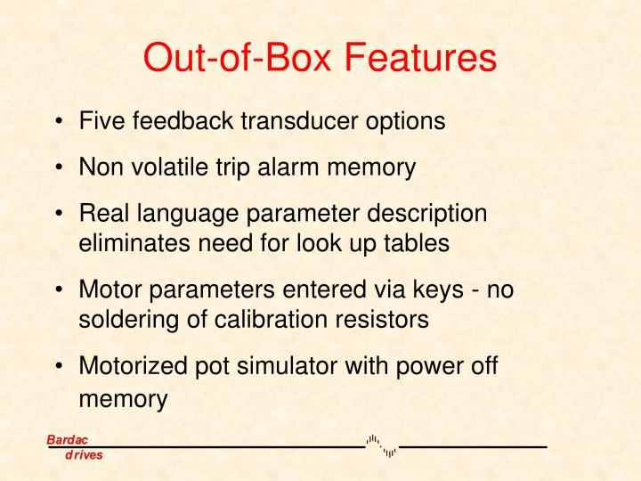 Out-of-Box Features