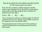 how do we determine the optimal quantity price for the final product the auto