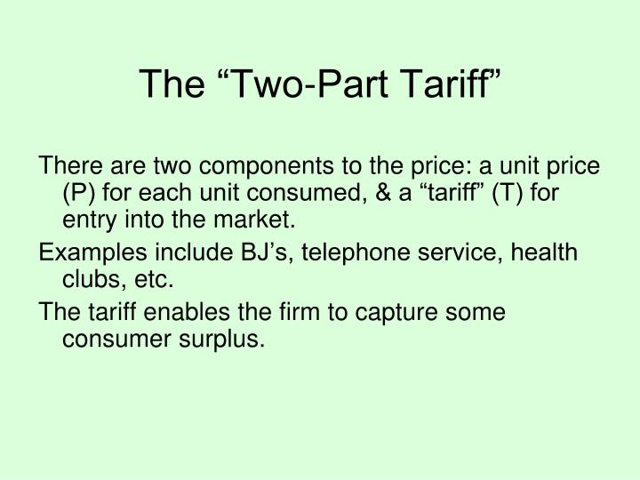 """The """"Two-Part Tariff"""""""