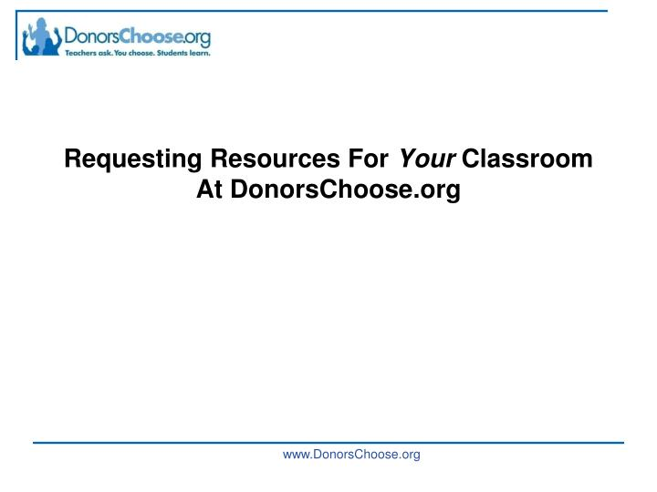 requesting resources for your classroom at donorschoose org