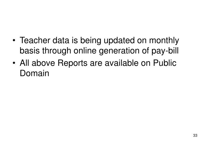 Teacher data is being updated on monthly basis through online generation of pay-bill