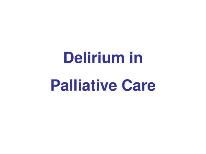 Delirium in