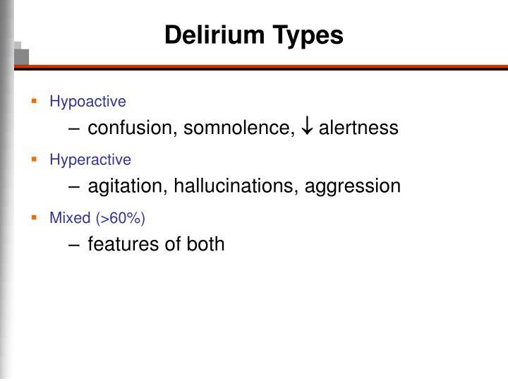 Delirium Types