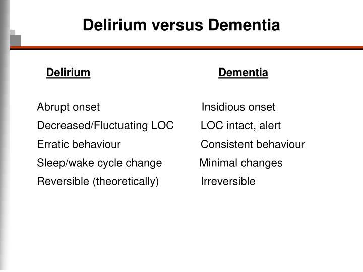 Delirium versus Dementia