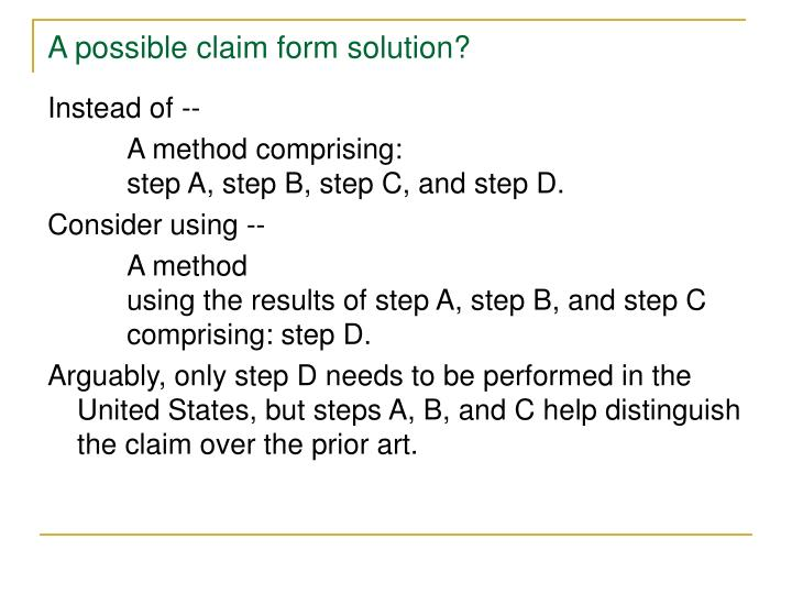A possible claim form solution?