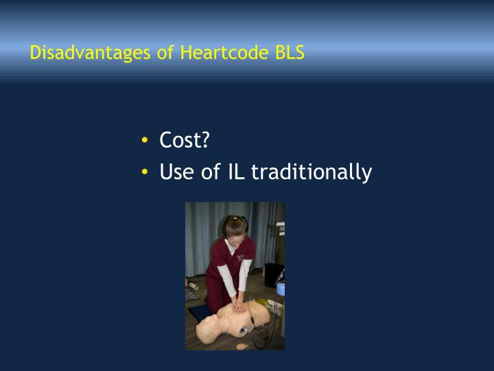Disadvantages of Heartcode BLS