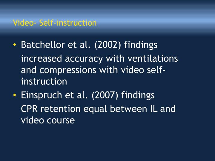 Video- Self-instruction