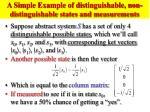 a simple example of distinguishable non distinguishable states and measurements