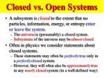 closed vs open systems