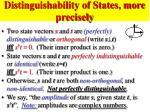 distinguishability of states more precisely