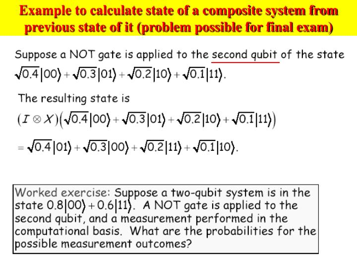 Example to calculate state of a composite system from previous state of it (problem possible for final exam)