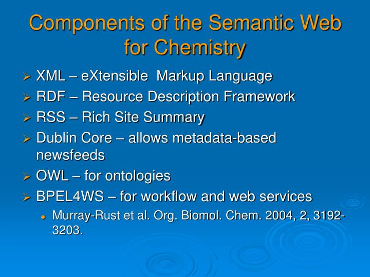 Components of the Semantic Web for Chemistry