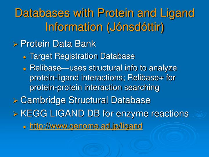 Databases with Protein and Ligand Information (J