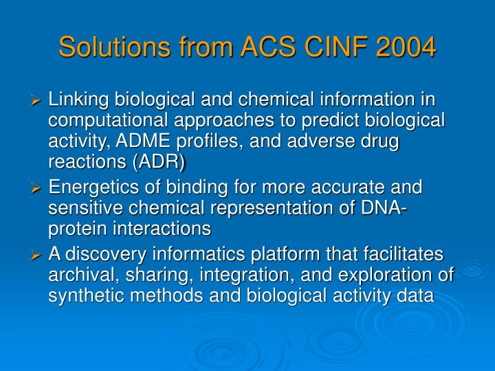 Solutions from ACS CINF 2004