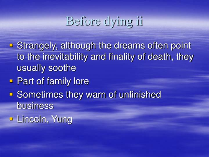 Before dying ii