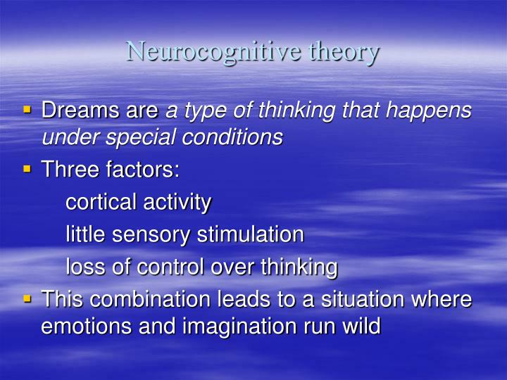 Neurocognitive theory