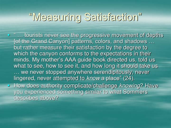 """Measuring Satisfaction"""