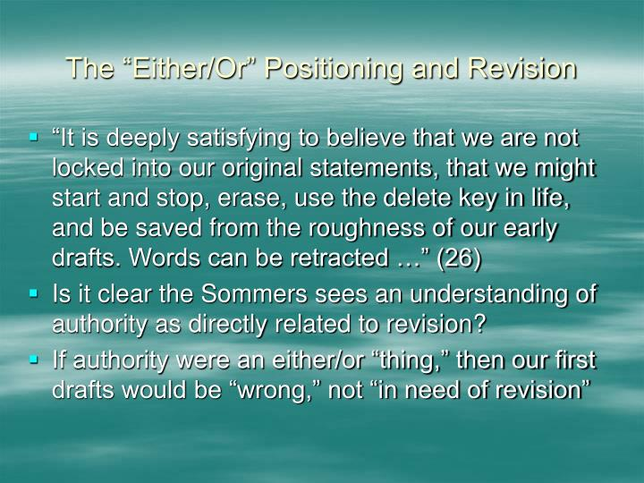 """The """"Either/Or"""" Positioning and Revision"""