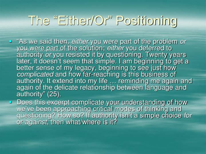 """The """"Either/Or"""" Positioning"""