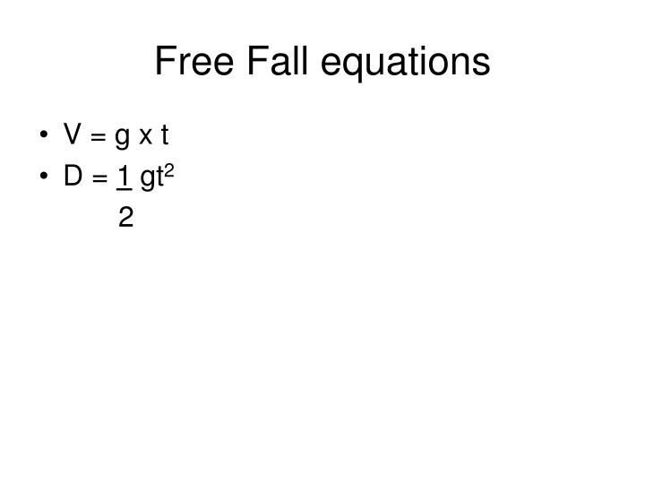 Free Fall equations