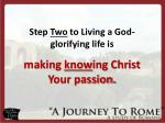 step two to living a god glorifying life is